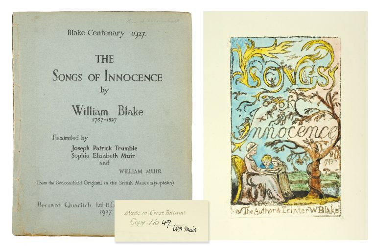 The Songs of Innocence by William Blake 1757-1827 Facsimilied by Joseph Patrick Trumble, Sophia Elizabeth Muir, and William Muir. From the Beaconsfield Original in the British Museum (28 plates). William Blake.