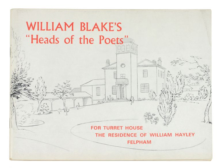 "William Blake's ""Heads of the Poets"" for Turret House the residence of William Hayley Felpham. William. Conran Blake, intro, G. L."