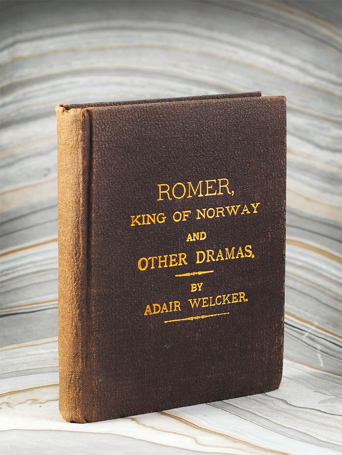 Romer, King of Norway and Other Dramas. Adair Welcker.