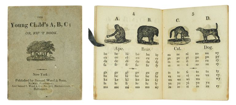 The Young Child's A, B, C; or, First Book. Alphabet book.