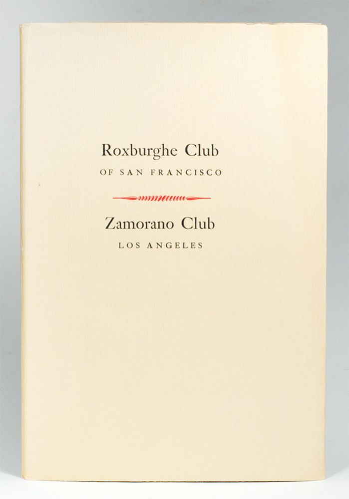The Roster. Zamorano Club Los Angeles & Roxburghe Club of San Francisco. Grabhorn Press.