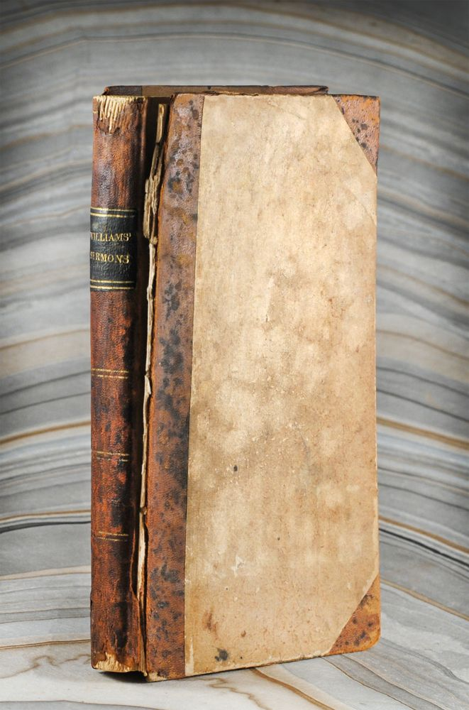 Sermons in a Series of Volumes, Volume I. Thomas Williams.