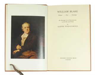 William Blake Painter Poet Visionary. An Attempt at an Introduction to his Life and Work. Kaethe...