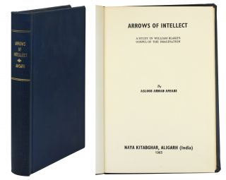 Arrows of Intellect. A Study in William Blake's Gospel of the Imagination. Asloob Ahmad Ansari