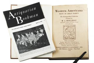Western Americana. Many of Great Rarity. The Distinguished Collection Formed by W. J. Holliday....