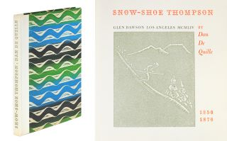 Snow-Shoe Thompson. Dan De Quille