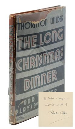 The Long Christmas Dinner and Other Plays in One Act. Thornton Wilder