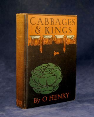 Cabbages and Kings. William Sydney Porter, O. Henry