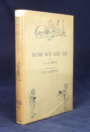 Now We Are Six. With Decorations by Ernest Shepard. A. A. Milne