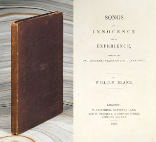 Songs Of Innocence And Of Experience, shewing the Two Contrary States of the Human Soul. William...