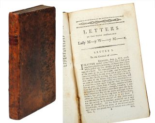 Letters of the Right Honourable Lady M-y W--y M--e: written during her travels in Europe, Asia,...