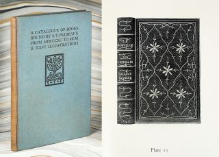 A Catalogue of Books Bound by S.T. Prideaux Between MDCCCXC and MDCCCC with Twenty-Six...