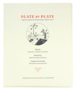 "Plate By Plate California Recipes from the Gold Rush through ""California Cuisine"" Randall..."
