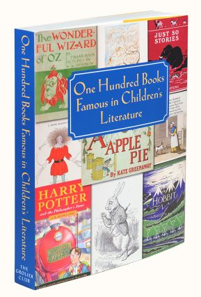 One Hundred Books Famous in Children's Literature. Chris Loker, Jill Shefrin