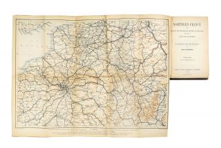 Northern France from Belgium and the English Channel to the Loire Excluding Paris and its Environs Handbook for Travellers.