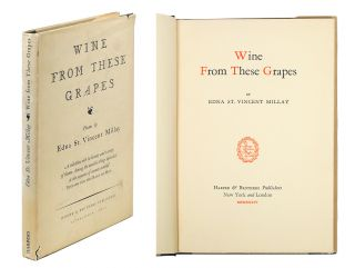 Wine From These Grapes. Edna St. Vincent Millay