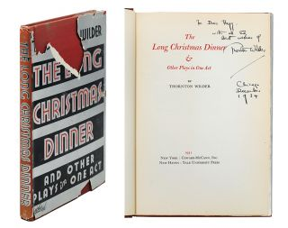 The Long Christmas Dinner & Other Plays in One Act. Thornton Wilder