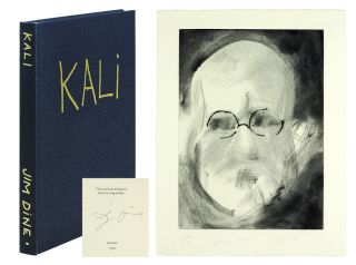 Kali. Poems & Etchings. Jim Dine