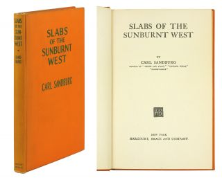 Slabs of the Sunburnt West. Carl Sandburg