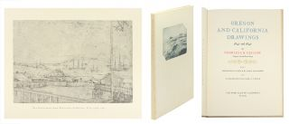 Oregon And California Drawings 1841 and 1847. With A Biographical Sketch By Emily Blackmore And A...