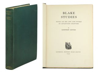 Blake Studies. Notes on his Life and Works in 17 Chapters. Sir Geoffrey Keynes