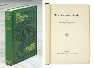 The Circular Study. Anna Katharine Green