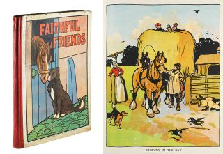 Faithful Friends : Pictures and Stories for Little Folk. authors