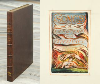 Songs of Innocence (and) Songs of Experience. William Blake