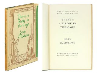 There's a Birdie in the Cage. Sean O'Faolain