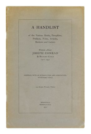 A Handlist of the various Books, Pamphlets, Prefaces, Notes, Articles, Reviews and Letters...