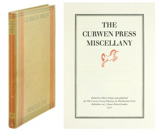 "The Curwen Press Miscellany. [With a ""Catalogue Raisonne of Books printed at the Curwen Press,..."