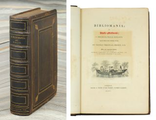 Bibliomania; Or, Book-Madness; a Bibliographical Romance. Illustrated with cuts... New and...