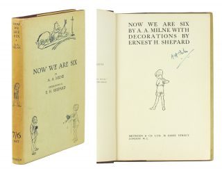 Now We Are Six. A. A. Milne, E. H. Shepard