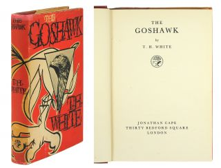 The Goshawk. T. H. White