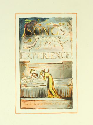 Songs of Innocence [and] Songs of Experience.