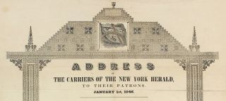 Address of the New York Herald, To Their Patrons. January 1st, 1846. [Together with a single issue of the Sacramento Union, January 7, 1846, containing a similar address].