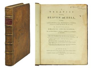A Treatise concerning Heaven and Hell, containing a relation of many wonderful things therein, as...
