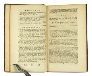 The British Librarian: exhibiting a compendious Review or Abstract of our most scarce, useful, and valuable Books in all Sciences, as well in Manuscript as in Print: with many Characters, historical and critical, of the Authors, their Antagonists, &c. In a Manner never before attempted, and useful to all Readers.