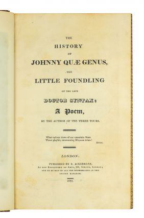 The History of Johnny Quae Genus, the Little Foundling of the late Dr. Syntax: A Poem, by the Author of the Three Tours.
