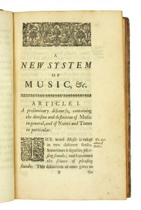 A New System of Music, Both Theoretical and Practical and not yet mathematical ...