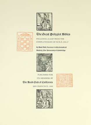 Great Polyglot Bibles, Including a Leaf from the Complutensian of Acala, 1514–17 by Basil Hall...