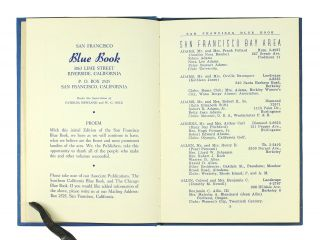 The San Francisco Blue Book. A Society Directory of the Northern California Counties together with a list of clubs, their officers and social events.