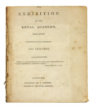 The Exhibition of the Royal Academy, M,DCC,XCVIII. The Thirtieth