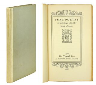 Pure Poetry, an Anthology edited by George Moore