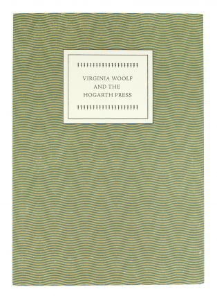 Virginia Woolf and The Hogarth Press. From the collection of William Beekman exhibited at the...