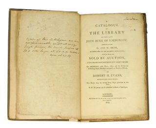 A Catalogue of the Library of the Late John Duke of Roxburghe, arranged by G. and W. Nicol, Booksellers to His Majesty, Pall-Mall; which will be sold at Auction at His Grace's residence in St. James Square, on Monday, 18th May, 1812, and the Forty-one following Days... by Robert Evans Bookseller, Pall-Mall.
