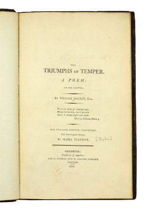 The Triumphs Of Temper. A Poem: in six Cantos. The twelfth edition, corrected. With New Original Designs, by Maria Flaxman.