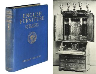 English Furniture from Gothic to Sheraton. Herbert Cescinsky