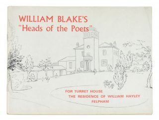"William Blake's ""Heads of the Poets"" for Turret House the residence of William Hayley..."