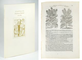 A Leaf from the 1583 Rembert Dodoens Herbal Printed by Christopher Plantin. With a short essay by...